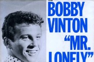 "The Number Ones: Bobby Vinton's ""Mr. Lonely"""