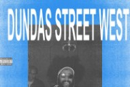 "World's Fair – ""Dundas Street West"" (Feat. Nasty Nigel, Cody B. Ware, & Turnstile's Freaky Franz)"