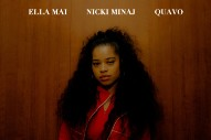 "Ella Mai – ""Boo'd Up (Remix)"" (Feat. Nicki Minaj & Quavo)"
