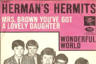 """The Number Ones: Herman's Hermits' """"Mrs. Brown, You've Got A Lovely Daughter"""""""