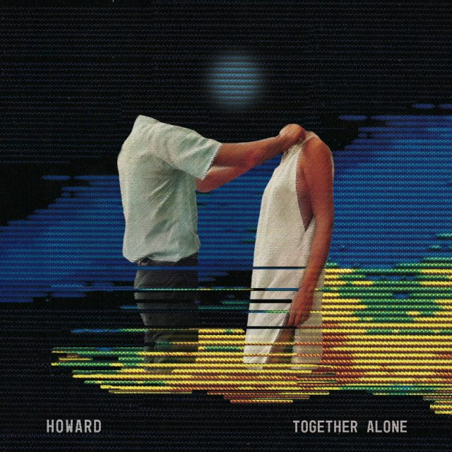 Howard - Together Alone
