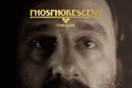 "Phosphorescent – ""New Birth In New England"""
