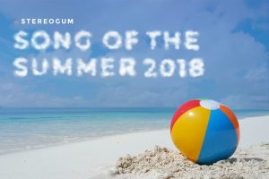 Song Of The Summer 2018