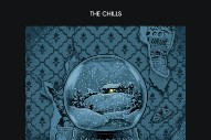 "The Chills – ""Complex"" & ""Lord Of All I Survey"""