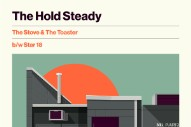 "The Hold Steady – ""The Stove & The Toaster"" & ""Star 18″"