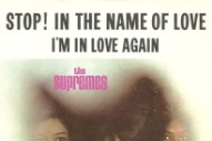 "The Number Ones: The Supremes' ""Stop! In The Name Of Love"""