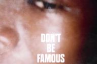 """Brockhampton – """"Don't Be Famous"""""""