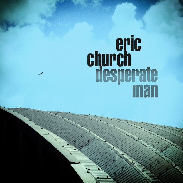 eric church announces new album 39 desperate man 39 shares title track stereogum. Black Bedroom Furniture Sets. Home Design Ideas
