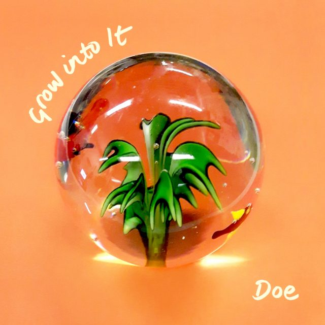 Doe Grow Into It