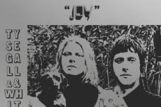 Ty Segall & White Fence - Joy