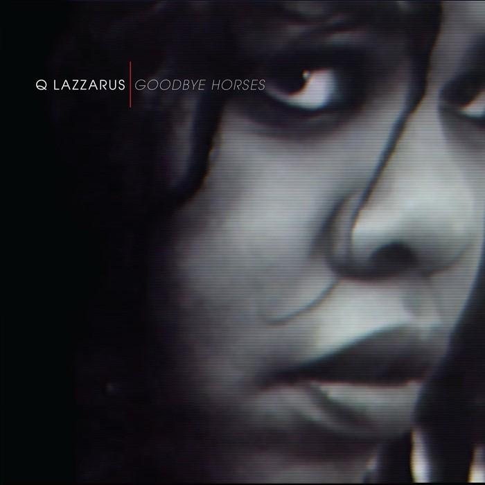 "Mysterious ""Goodbye Horses"" Singer Q Lazzarus Breaks Her"