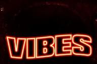 """SOB X RBE – """"Vibes"""""""