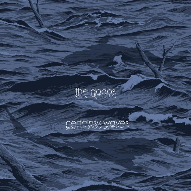 The Dodos - Certainly Waves