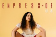 "Empress Of – ""When I'm With Him"" Video"