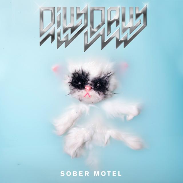 "Dilly Dally - ""Sober Motel"""