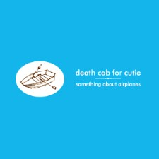 Death Cab's Something About Airplanes Turns 20
