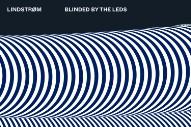 """Lindstrøm – """"Blinded By The LEDs"""""""