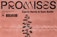 "Calvin Harris & Sam Smith – ""Promises"""
