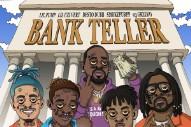 "Desto Dubb, Lil Uzi Vert, Lil Pump, Smokepurpp, & 03 Greedo – ""Bankteller"""