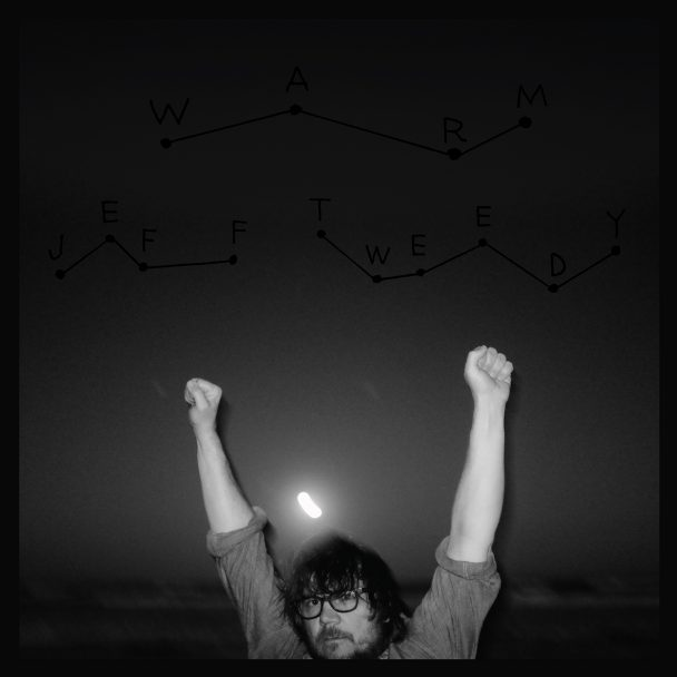 Jeff Tweedy Announces Solo Album Warm Hear Quot Some Birds