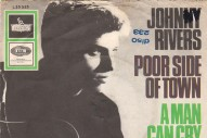 "The Number Ones: Johnny Rivers' ""Poor Side Of Town"""