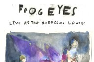 "Frog Eyes – ""The Idiot's Idiotic Storm"""