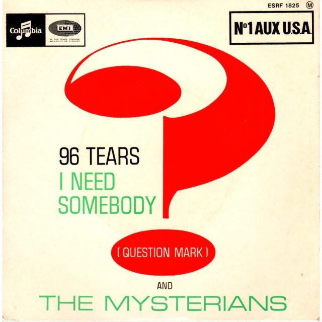 Question-Mark-And-The-Mysterians-96-Tears