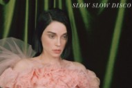 "St. Vincent – ""Slow Slow Disco"""