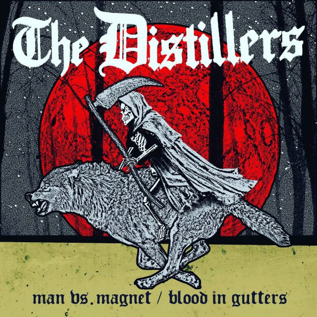 "The Distillers - ""Man Vs. Magnet"" & ""Blood In Gutters"""