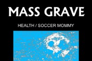 "HEALTH – ""MASS GRAVE"" (Feat. Soccer Mommy)"