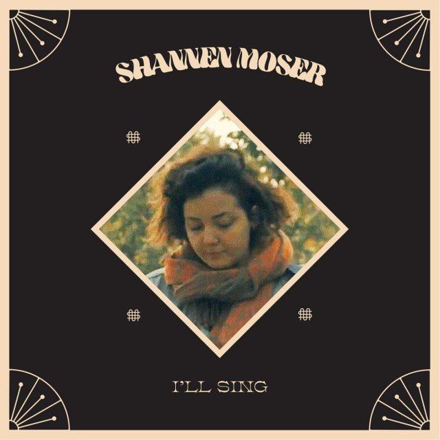 Shannen Moser - I'll Sing