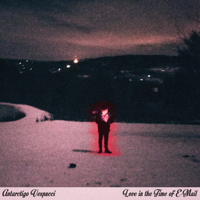 Antarctigo-Vespucci-Love-In-The-Time-Of-E-Mail