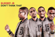 Stream BlocBoy JB&#8217;s New Mixtape <em>Don&#8217;t Think That</em>
