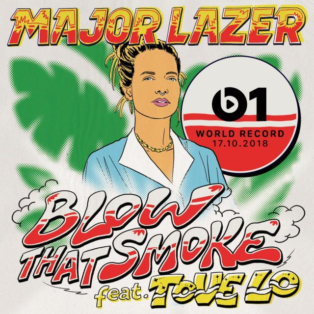 "Major Lazer - ""Blow That Smoke"" (Feat. Tove Lo)"
