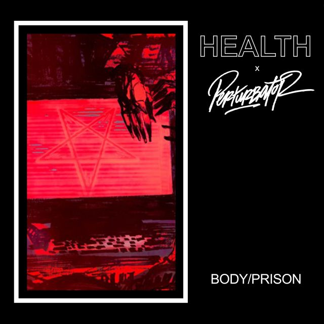 HEALTH-x-PERTURBATOR-fixed-1539293041
