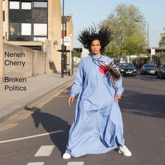Neneh-Cherry-Broken-Politics