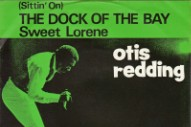 "The Number Ones: Otis Redding's ""(Sittin' On) The Dock Of The Bay"""