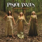 Pistol Annies – Interstate Gospel