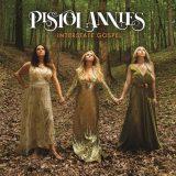 Album Of The Week: Pistol Annies 'Interstate Gospel'