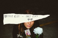 "Middle Kids – ""Salt Eyes"""