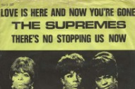 "The Number Ones: The Supremes' ""Love Is Here And Now You're Gone"""