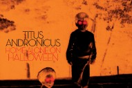 Stream Titus Andronicus&#8217; New <em>Home Alone On Halloween</em> EP