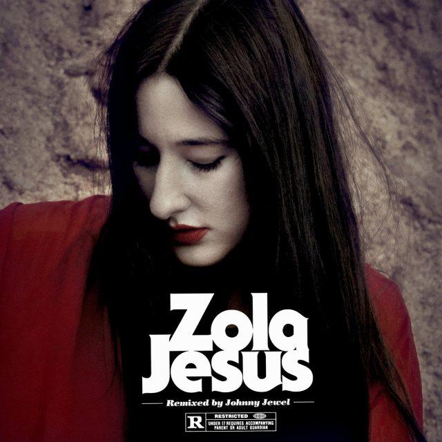 Zola-Jesus-Remixed-By-Johnny-Jewel