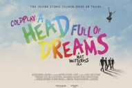 Watch The Trailer For Coldplay&#8217;s Career-Spanning Documentary <i>A Head Full Of Dreams</i>