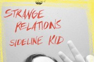 "Strange Relations – ""Sideline Kid"""