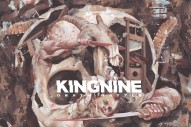 Stream King Nine&#8217;s New Album <em>Death Rattle</em>