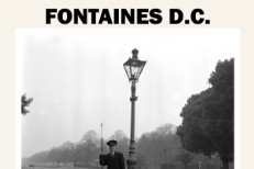 "Fontaines D.C. - ""Too Real"" b/w ""The Cuckoo Is A-Callin'"""