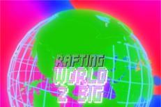 "Rafting - ""World 2 Big"""
