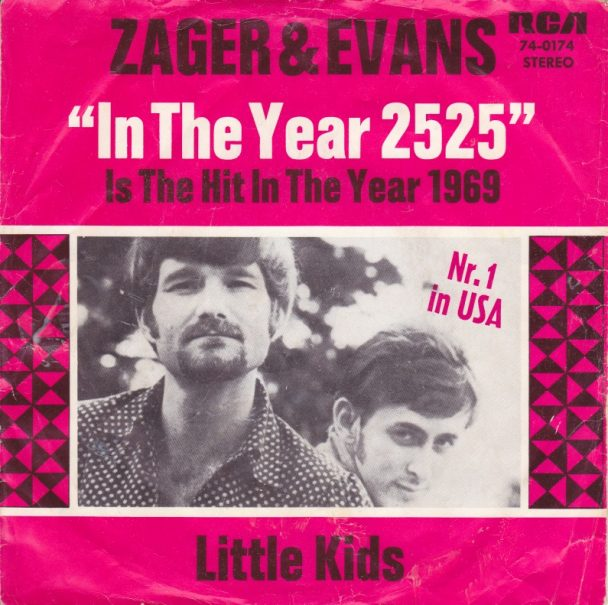 The Number Ones Zager Amp Evans In The Year 2525 Stereogum