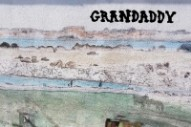 "Grandaddy – ""Bison On The Plains"""